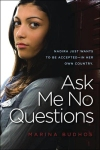 Ask Me No Questions By MarinaBudhos