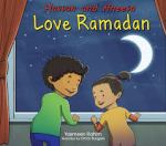 Hassan and Aneesa Love Ramadan by Yasmeen Rahim illustrated Omar Burgess