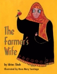 The Farmer's Wife by Idries Shah illustrated by Rose Mary Santiago