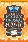 A Tale of Highly Unusual Magic by LisaPapademetriou