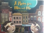 A Moon for Moe and Mo by Jane Breskin Zalben Illustrated by Mehrdokht Amini