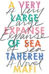 A Very Large Expanse of Sea by TaherehMafi