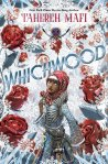 Whichwood by TaherehMafi