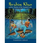 Ibrahim Khan and the Mystery of the Haunted Lake by Farheen Khan