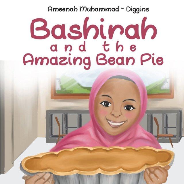 Картинки по запросу Bashirah and the Amazing Bean Pie: A Celebration of African American Muslim Culture