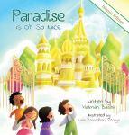 Paradise is Oh So Nice (Islamic Edition) by Halimah Bashir illustrated by Laila RamadhaniRitonga