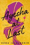 Ayesha at Last by UzmaJalaluddin