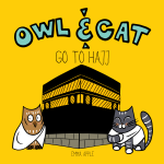 Owl & Cat Go To Hajj by EmmaApple