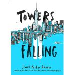Towers Falling by Jewell ParkerRhodes