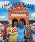 Common Threads: Adam's Day at the Market by Huda Essa illustrated by Merce'Tous