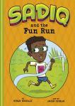 Sadiq and the Fun Run by Siman Nuurali illustrated by AnjanSarkar