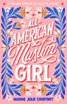 All-American Muslim Girl by Nadine JolieCourtney