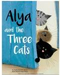 Alya and the Three Cats by Amina Hachimi Alaoui illustrated by MayaFidawi