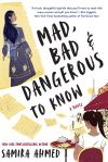 Mad, Bad, and Dangerous to Know by SamiraAhmed