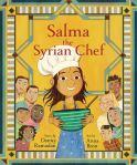 Salma the Syrian Chef by Danny Ramadan illustrated by AnnaBron