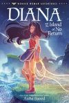 Diana and the Island of No Return by AishaSaeed