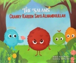 The Salams: Cranky Kareem Says Alhumdulillah by Kazima Wajahat illustrated by Chaymaa Sobhy
