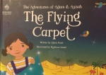 The Adventures of Adam and Anisah: The Flying Carpet by Zahra Patel illustrated by ReyhanaIsmail