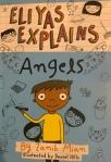 Eliyas Explains: Angels by Zanib Mian illustrated by DanielHills