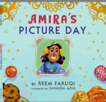Amira's Picture Day by Reem Faruqi illustrated by FahmidaAzim
