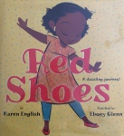 Red Shoes by Karen English illustrated by EbonyGlenn