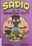 Sadiq and the Ramadan Gift by Siman Nuurali illustrated by AnjanSarkar