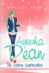 Ayesha Dean- The Lisbon Lawbreaker by MelatiLum
