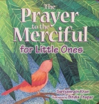The Prayer to the Merciful for Little Ones by Saniyasnain Khan illustrated by Bindia Thapar