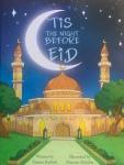 'Tis The Night Before Eid by Yasmin Rashidi illustrated by MariamAldacher