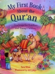 My First Book About the Qur'an: Teachings for Toddlers and Young Children y Sara Khan illustrated by Ali Lodge