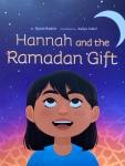 Hannah and the Ramadan Gift by Qasim Rashid illustrated by AaliyaJaleel