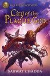 City of the Plague Gods (Rick Riordan Presents) by SarwatChadda