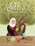 Sitti's Olive Tree by Ndaa Hassan illustrated by SoumbalQureshi