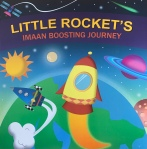 Little Rocket's Imaan Boosting Journey by IlmBubbles