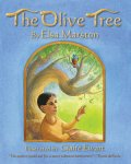 The Olive Tree by Elsa Marston illustrated by ClaireEwart