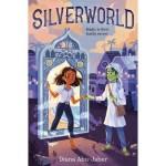 Silverworld by DianaAbu-Jaber