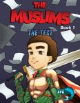 The Muslims: Book 1: The Test by AhmadPhilips