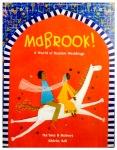 Mabrook! A World of Muslim Weddings by Na'ima B. Robert illustrated by ShirinAdl