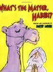 What's The Matter Habibi? written and illustrated by BetsyLewin