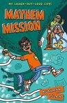 My Laugh-Out-Loud Life: Mayhem Mission by BurhanaIslam